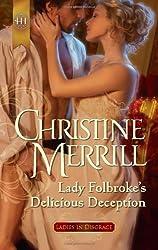 Lady Folbroke's Delicious Deception by Christine Merrill (2012-02-21)