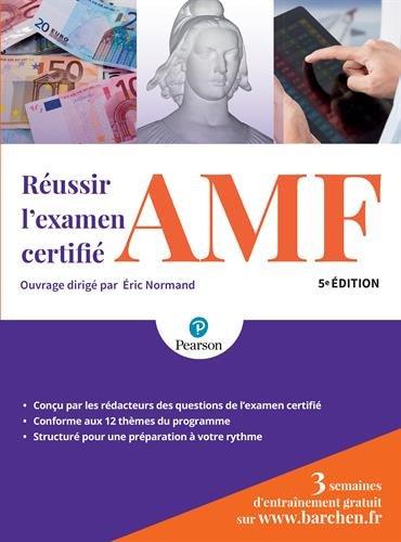 Réussir l'examen certifié AMF 5e édition par Eric Normand