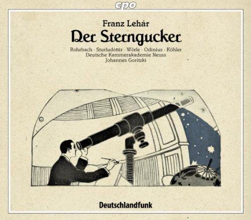 Lehár : Der Sterngucker
