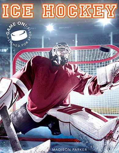 Ice Hockey (Game On! Psyched For Sports) (English Edition)
