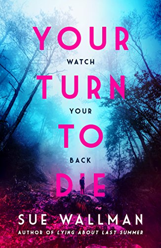 Your Turn to Die by [Wallman, Sue]