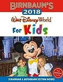 Birnbaum'S 2018 Walt Disney World For Kids: The Official Guide (Birnbaum Guides)