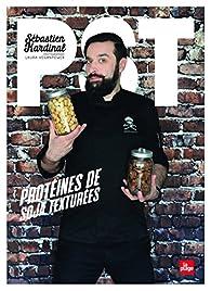 PST : Protéines de soja texturées par Sébastien Kardinal