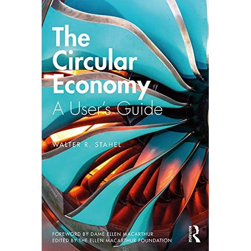 The Circular Economy: A User's Guide (English Edition)