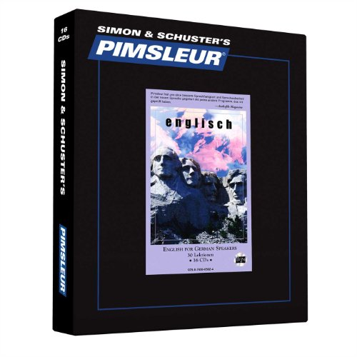 Pimsleur English for German Speakers Level 1 CD: Learn to Speak and Understand English for German with Pimsleur Language Programs (Comprehensive, Band 1)