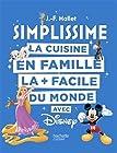 SIMPLISSIME - La cuisine en famille la + facile du monde