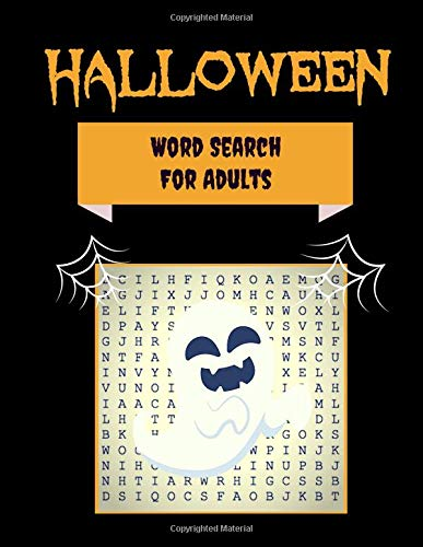 Halloween Word Search For Adults: 30+ Spooky Puzzles | With Scary Pictures | Trick-or-Treat Yourself to These Eery Large-Print Word Find Puzzles! (Word Search Puzzle Books, Band 3)