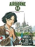 Airborne 44: Band 4: Verbundene Schicksale