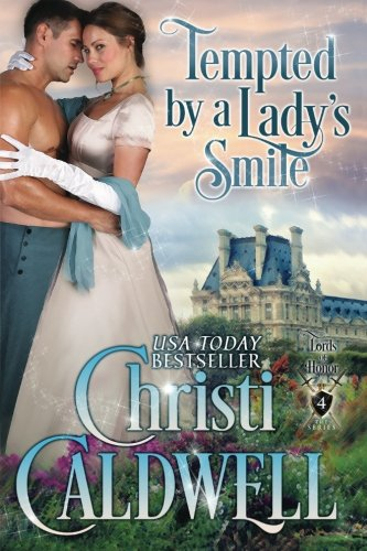 Tempted by a Lady's Smile: Lords of Honor Book 4: Volume 4