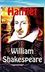 Hamlet : The Tragedy of Hamlet, Prince of Denmark (English Edition)