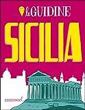 Sicilia. Ediz. illustrata