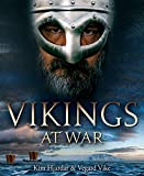 Vikings at War - Kim Hjardar, Vegard Vike