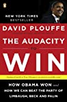 The Audacity to Win: How Obama...