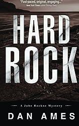 Hard Rock: A John Rockne Mystery (Volume 2) by Dan Ames (2015-08-20)
