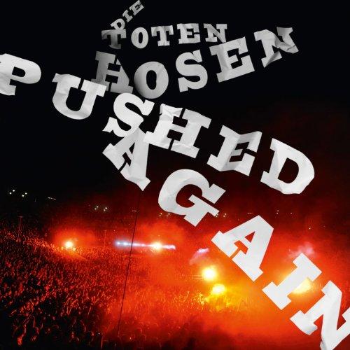 Pushed Again - Live