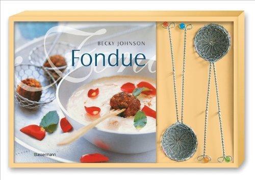 Fondue-Set: Buch und 4 Fonduesiebe von Becky Johnson (8. Juni 2011) Taschenbuch