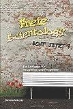 Freie Scientology - echt jetzt?: Ein Leitfaden für Neugierige und Freigeister