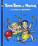 fous du mercredi (Les) : Tom-Tom et Nana. 9 | Cohen, Jacqueline (1943-....). Auteur