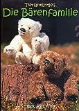 Die Bärenfamilie (Tierlantijntje's - Illustierte Auflage inkl. Schnittmuster) [Broschiert] (Hobby-Ratgeber Bärenmacher)