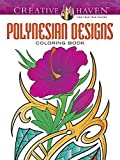 Creative Haven Polynesian Designs Coloring Book (Creative Haven Coloring Books) by Erik Siuda (2014-11-28)