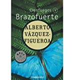 Brazofuerte/ Strong Arm: Cienfuegos V/Hundred Fires V (Paperback)(Spanish) - Common