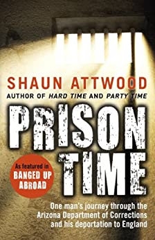 Prison Time by [Attwood, Shaun]