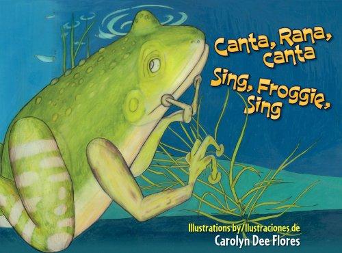 Canta, Rana, Canta / Sing, Froggie, Sing