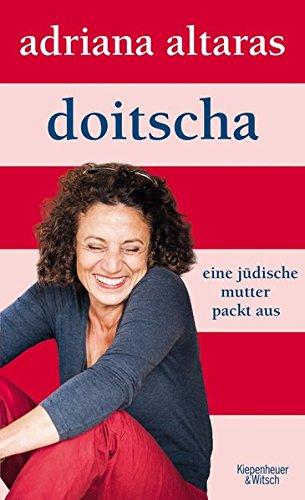 Doitscha: Eine jüdische Mutter packt aus (Frauen Lesen Brille)