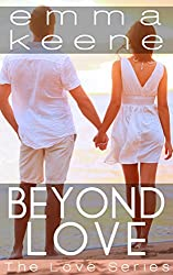 Beyond Love (The Love Series Book 6)