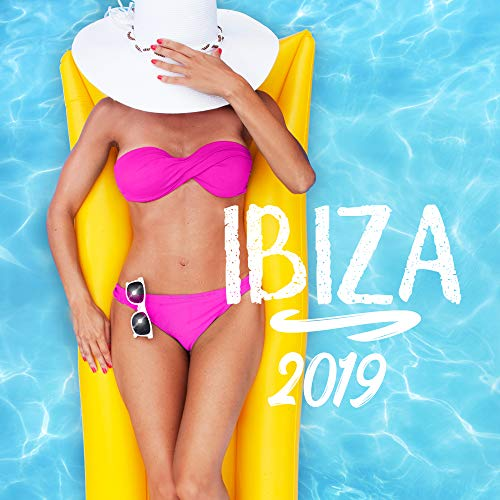 Ibiza 2019: Summer Music, Chill Out 2019, Ibiza Chilled MIX, Relax, Summer Mood, Beach Bar Party, Lounge (Chill-out Musik)