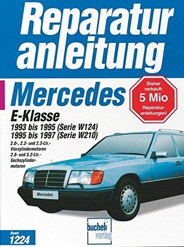 Preisvergleich Produktbild Mercedes-Benz E-Klasse (W 124 / W 210) (Reparaturanleitungen, Band 1224)
