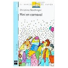 Mini en carnaval (Barco de Vapor Azul)