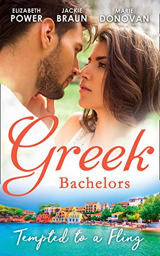 Greek Bachelors: Tempted To A Fling: A Greek Escape / Greek for Beginners / My Sexy Greek Summer (Mills & Boon M&B) (English Edition)