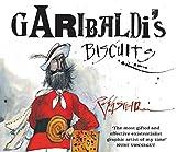 Garibaldi's Biscuits by Ralph Steadman (2008-11-06)