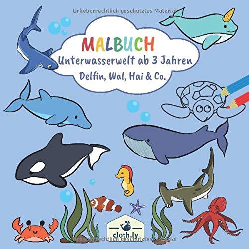 elt ab 3 Jahren Delfin, Wal, Hai & Co.: Malbuch für Kinder mit Meerestieren der Unterwasserwelt zum Ausmalen   Ausmalbilder von ... Delfinen und mehr   Malheft ab 3 - 4 Jahren ()