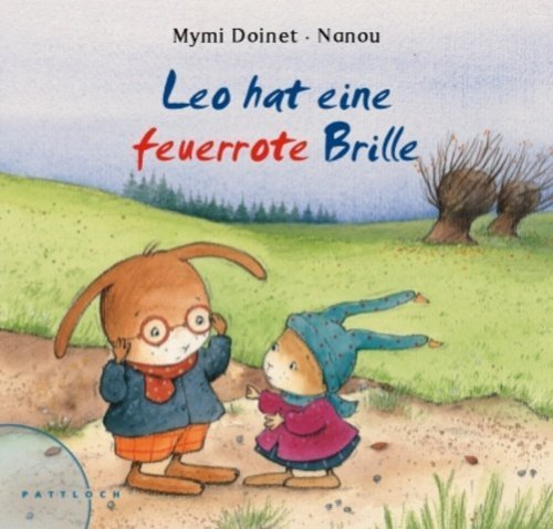 Leo hat eine feuerrrote Brille von Mymi Doinet (21. Februar 2007) Gebundene Ausgabe