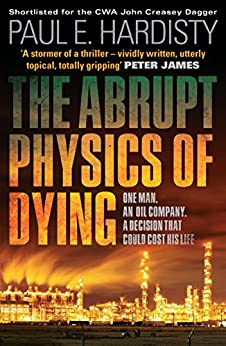 The Abrupt Physics of Dying (Claymore Straker Book 1) by [Hardisty, Paul E.]