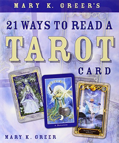 Price comparison product image Mary K. Greer's 21 Ways to Read a Tarot Card