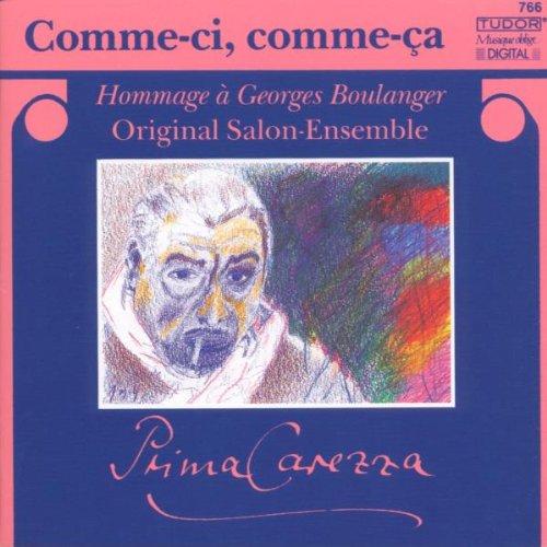 Preisvergleich Produktbild Comme ci,  comme ca (Hommage a Georges Boulanger)