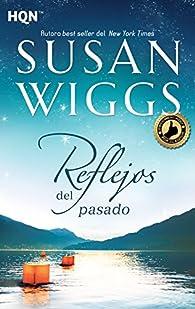 Reflejos del pasado par Susan Wiggs
