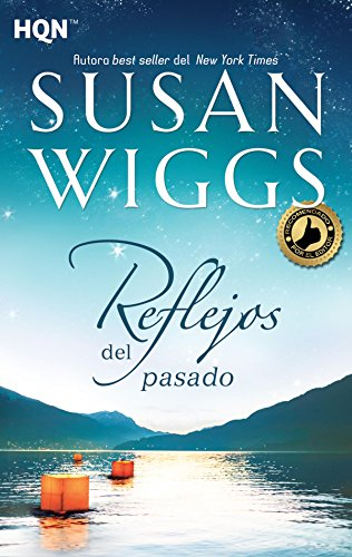 Reflejos del pasado (HQN) por Susan Wiggs