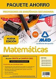Paquete Ahorro Matemáticas Cuerpo de Profesores de Enseñanza Secundaria par  Varios autores