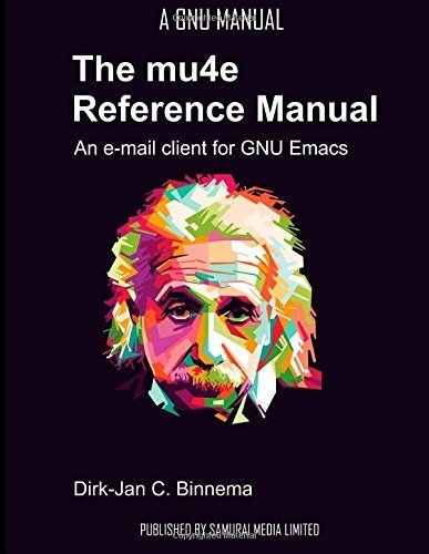 the-mu4e-reference-manual-an-e-mail-client-for-emacs-by-binnema-dirk-jan-c-2014-paperback