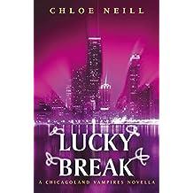 Lucky Break: A Chicagoland Vampires Novella (Chicagoland Vampires Series)