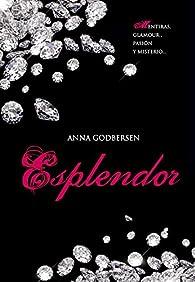 Esplendor par Anna Godbersen