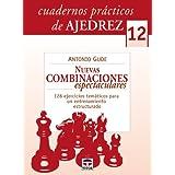 CUARDERNOS PRÁCTICOS DE AJEDREZ 12. NUEVAS COMBINACIONES ESPECTACULARES