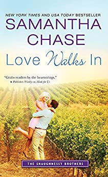 Love Walks In (The Shaughnessy Brothers Book 2) (English Edition) von [Chase, Samantha]