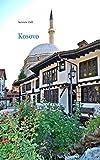 Kosovo - Informieren - Reisen - Erinnern - Susanne Dell