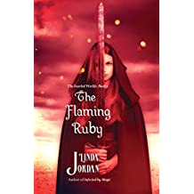 The Flaming Ruby (The Jeweled Worlds Series Book 3)
