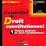 L'essentiel du droit constitutionnel - Tome 1, Théorie générale du droit constitutionnel